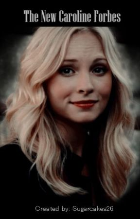 The New Caroline Forbes by Sugarcakes26