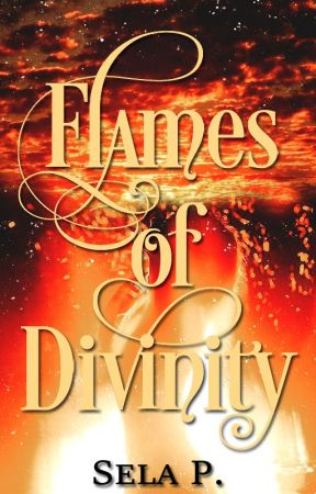 Flames of Divinity (The Warrior Angels Trilogy - Book 2) by heytheregisela