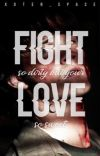 Fight So Dirty But Your Love So Sweet [muke] cover