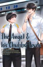 The Angel And His Chubby Lover (English Translation) by hanaayukii_