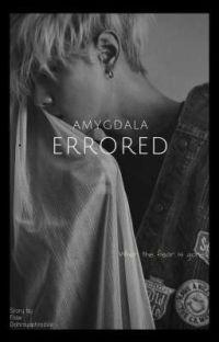 • AMYGDALA ERRORED • cover