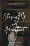 Chasing My Wild Heartbeat (On-going) cover