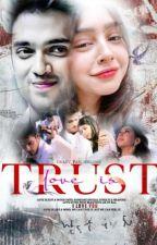 Love is trust by crazy_fan_girl1998