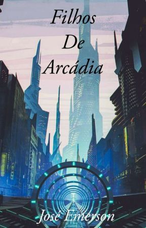 Filhos De Arcádia by emerson0573