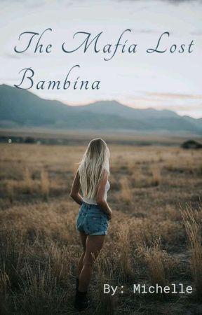 The Mafia Lost Bambina by Michelle36123