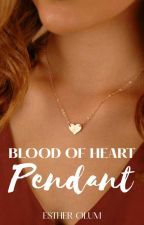 The Blood Of Heart Pendant (Saving His Heart) by star_buns