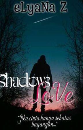 Shadows Love by Zayn_eL