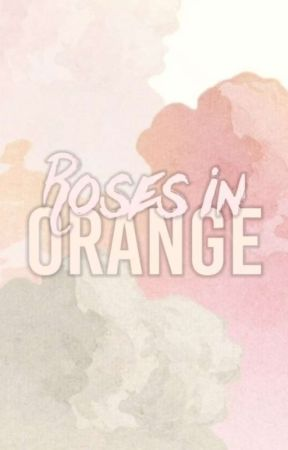 Roses in Orange by WritersHome_