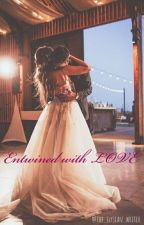 Entwined with love by the_elysian_writer