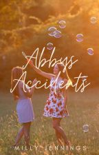 Abby's Accidents by MillyJennings