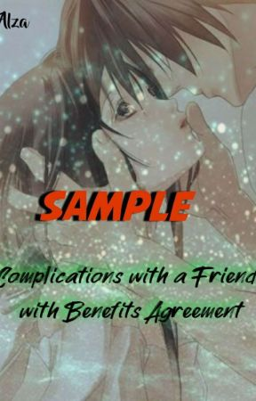 (Sample) Complications With A Friends With Benifits Agreement by evilzombie18
