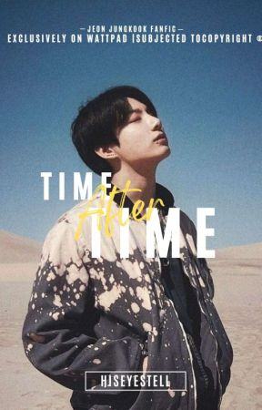 TIME AFTER TIME ; jjk by hiseyestell