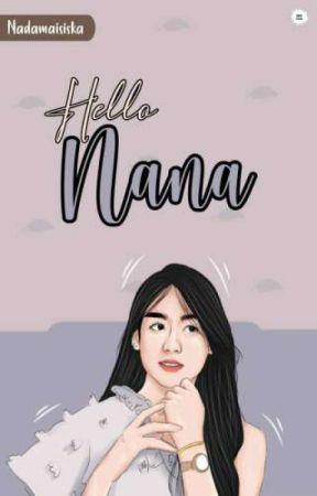 HELLO, NANA  by Nadamaisiska
