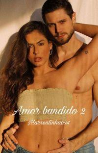 Amor Bandido 2 ♥️ cover