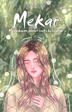 MEKAR [On Going] by Anggi_kk