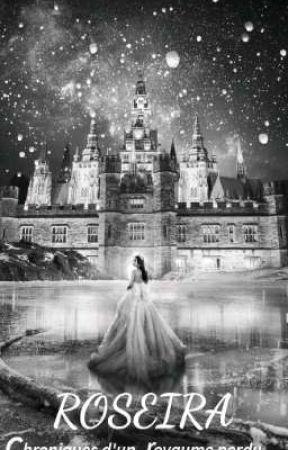 ROSEIRA Le Combat D'une reine [ En Réécriture ]  by PriscilleHOUSSOU0