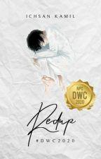 Redup #DWC2020 [Tamat] oleh crankie-