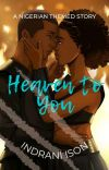 HEAVEN TO YOU ✔   |A Nigerian Romance|  cover