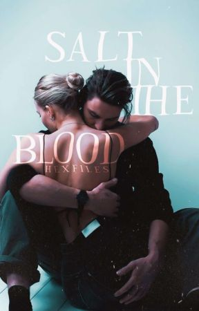 Salt in the Blood by hexfiles