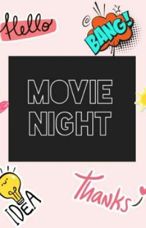 movie night/أفلام by Moear_19