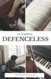Defenceless - Larry Stylinson [FINALIZADA]  cover