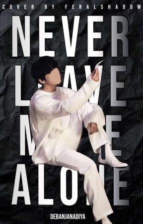 Never Leave Me Alone | JIKOOK [On Hold] by debanjanadiya