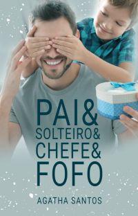 Pai& Solteiro& Chefe& Fofo [DEGUSTAÇÃO] cover