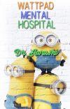 Wattpad Mental Hospital  cover