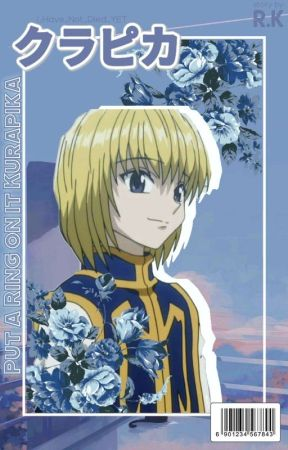 𝓟𝓾𝓽 𝓪 𝓻𝓲𝓷𝓰 𝓸𝓷 𝓲𝓽~[Kurapika x Reader][Book 2] by I_Have_Not_Died_YET