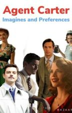 Agent Carter: Imagines And Preferences by Cats_Ewoks_Porgs