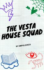 The Vesta House Gang by empoleonz0