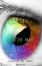20/20 Man by clown_2132016