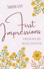 First Impressions: A Modern Pride and Prejudice Adaptation by DirectorPurry