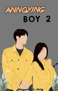 ANNOYING BOY 2 [𝐄𝐍𝐃𝐈𝐍𝐆✓] cover