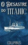 O Desastre do Titanic  cover