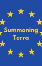 Summoning Terra (EXTREME-ULTRA-SUPER-LATE REWRITE) by PoisonNShadoW