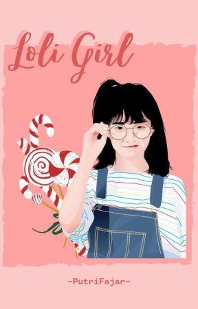 Loly Girl [Revisi] by -putrifajar-