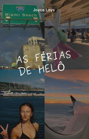 As Férias Da Minha Vida  by garota_sensivel