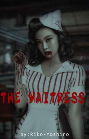 THE WAITRESS(Yandere Jennie x Fem G!P reader)(DISCONTINUED) by Riko-Yoshiro