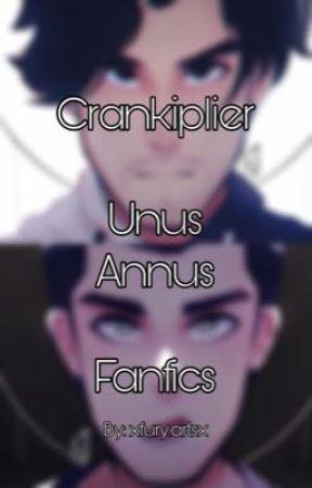 Crankiplier/Unus Annus OneShots by NightFury123110