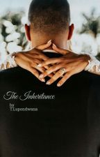 The Inheritance (Book 2) [Complete] by UglyLani