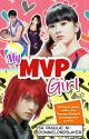 My MVP Girl by YourWriterNextDoor