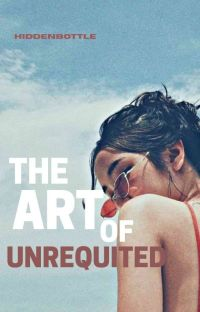 The Art Of Unrequited cover