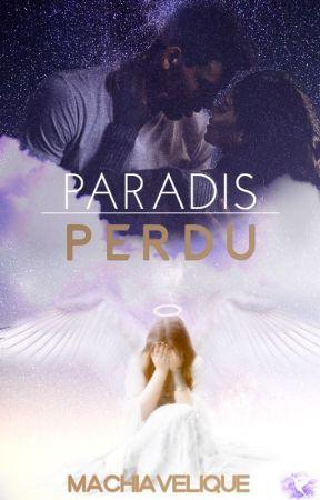 Paradis perdu by Machiavelique