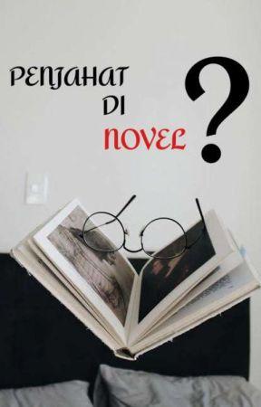 Penjahat Di Novel ? by Squimev