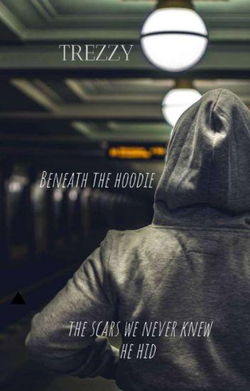 Beneath the Hoodie