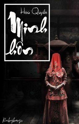 [ĐM - Hoàn] Minh Hôn - Hoa Quyển