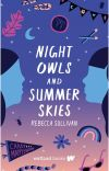 Night Owls and Summer Skies (Wattpad Books Edition) cover