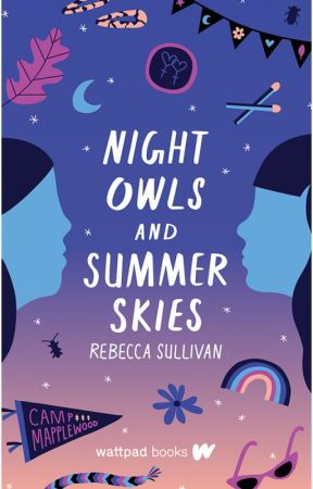Night Owls and Summer Skies (Wattpad Books Edition) by Troplet