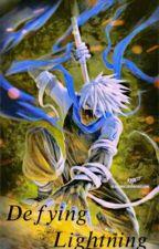 Defying lightning [BHNA X NARUTO CROSSOVER] by sikenike